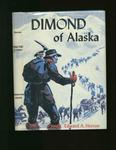 Dimond Of Alaska - Adventurer In The Far North