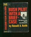Bush Pilot With a Briefcase