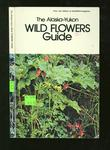 The Alaska-Yukon Wild Flowers Guide