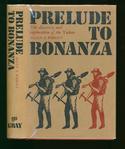 Prelude to Bonanza