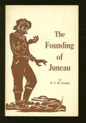 The Founding of Juneau