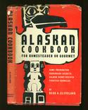 Alaskan Cookbook for Homesteader or Gourmet