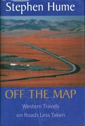 Off the Map: Western Travels on Roads Less Taken