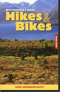 Whitehorse & Area Hikes & Bikes