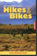 Whitehorse & Area Hikes & Bikes