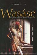 Wasáse:Indigenous Pathways of Action and Freedom