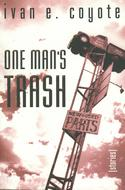 One Man's Trash