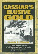 Cassiar's Elusive Gold
