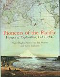 Pioneers of the Pacific: Voyages of Exploration, 1787–1810