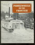 Paddlewheels on the Frontier Vol. 1