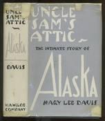 Uncle Sam's Attic - Intimate Story of Alaska