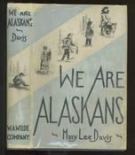 We are Alaskans