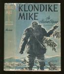 Klondike Mike:  An Alaskan Odyssey