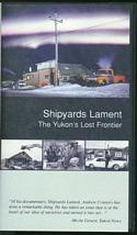 Shipyards Lament  (VHS Video)