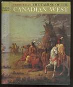 The Taming of the Canadian West
