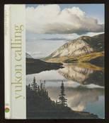 Yukon Calling- A Colour Documentary