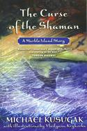The Curse of the Shaman (A Marble Island Story)