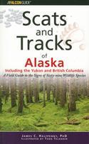 Scats and Tracks of Alaska Including the Yukon and British Columbia