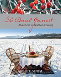 The Boreal Gourmet - Adventures in Northern Cooking