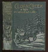 Cedar Creek : a Tale of Canadian Life
