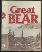 Great Bear: A Journey Remembered