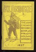 Klondike The Chicago Record's Book For Gold Seekers