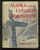 Alaska and the Canadian Northwest